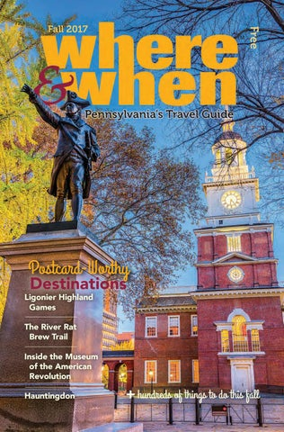 c5126fca5c1bf Where & When Pennsylvania's Travel Guide Fall 2017 by Where & When ...