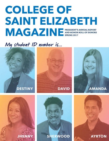 College Of Saint Elizabeth Magazine Spring 2017 By College Of