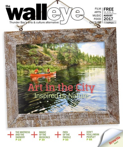 August 2017 By The Walleye Magazine Issuu