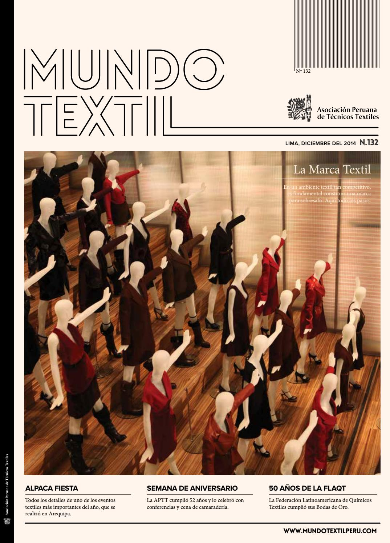 adb0b9de5 Mundo textil 132 by Asociación Peruana de Técnicos Textiles - issuu