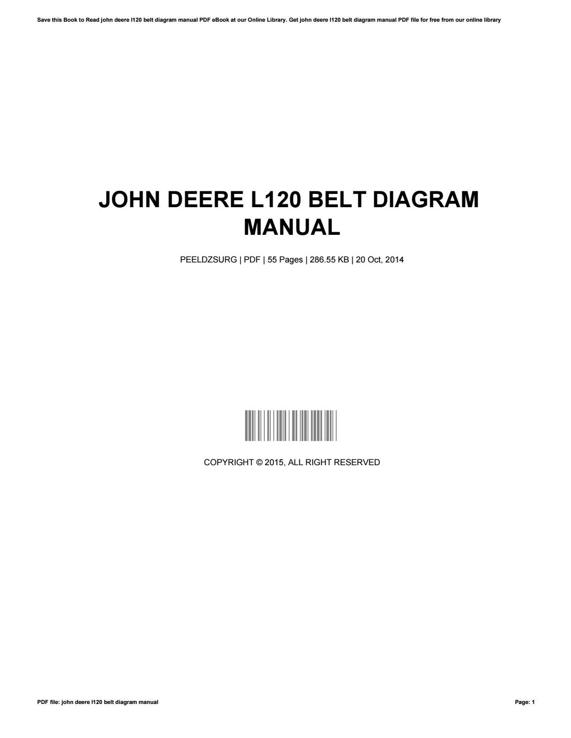 John deere l120 belt diagram manual by danialsummerlin1648 issuu pooptronica