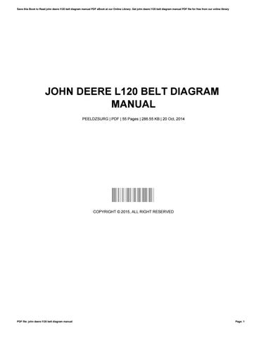 John Deere L120 Belt Diagram Manual By Danialsummerlin1648 Issuu