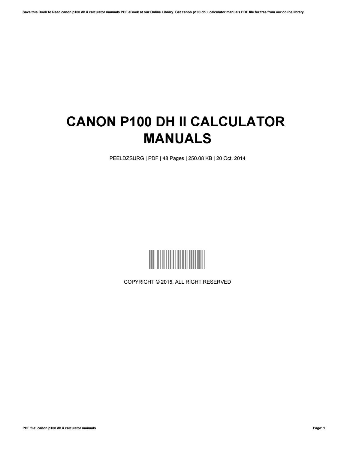 Canon p100 dh ii calculator manuals by DanialSummerlin1648 - issuu