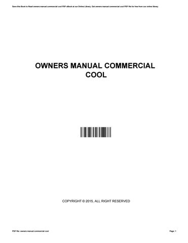 owners manual commercial cool by francescisneros4668 issuu rh issuu com Corvette Owners Manual User Manual