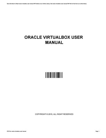 Oracle virtualbox user manual by FrancesCisneros4668 - issuu