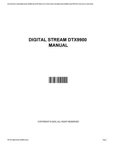 digital stream dtx9900 manual by jeffreyduerr2601 issuu rh issuu com Digital Stream Codes Watercolor Painting of Stream
