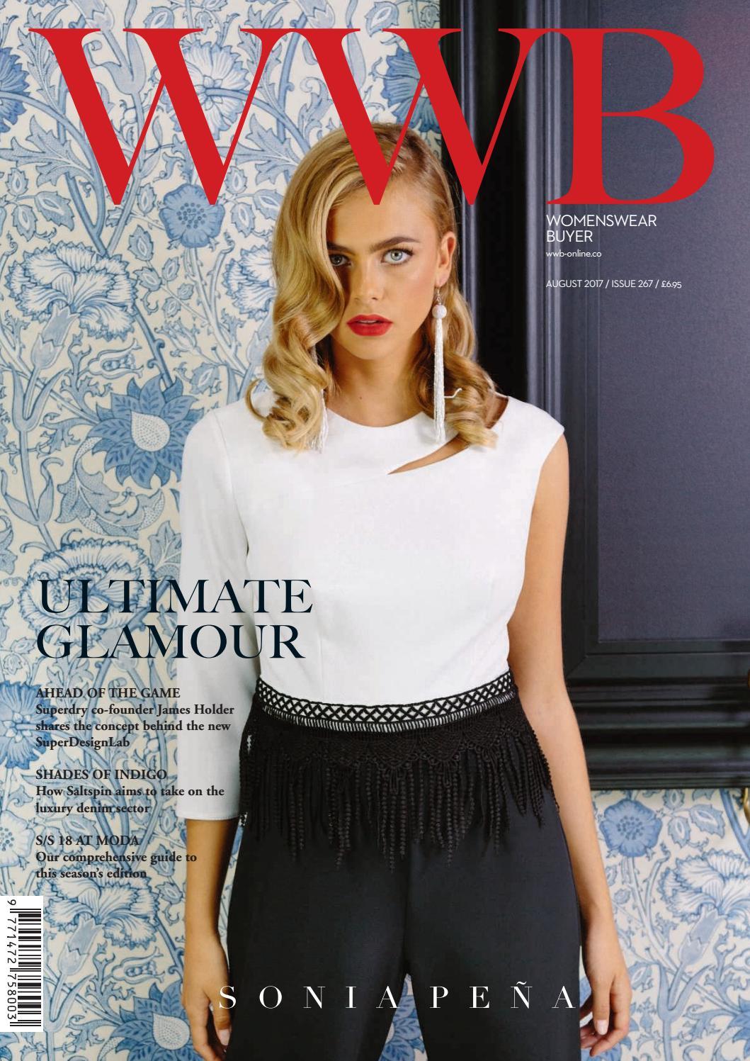 41231efd33965 WWB MAGAZINE AUGUST 2017 ISSUE 267 by fashion buyers Ltd - issuu