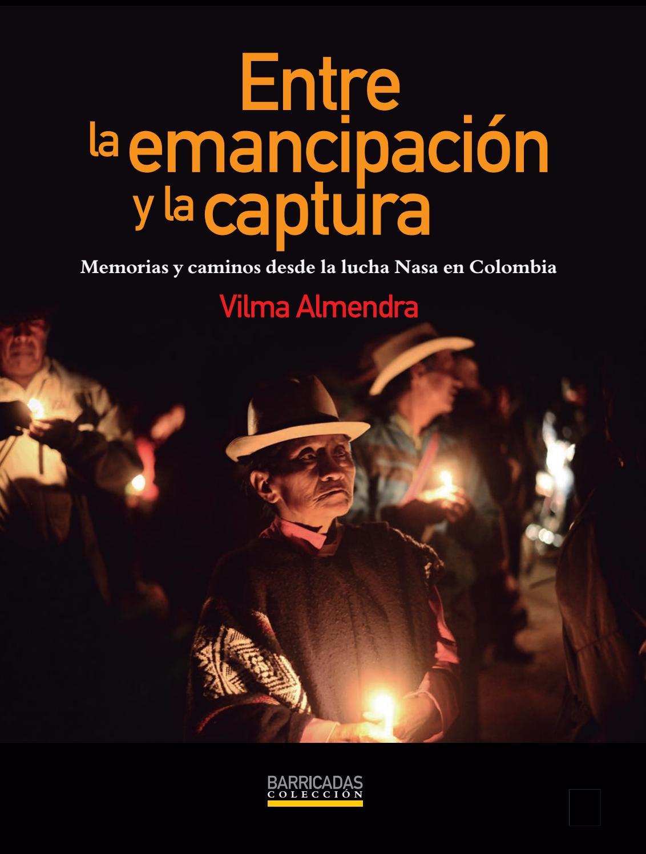 Entre la emancipación y la captura / Vilma Almendra by pensare ...