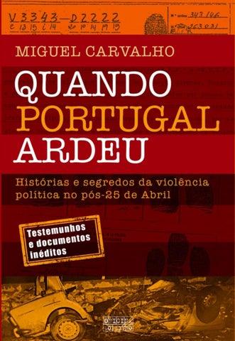 1ceda7e2d3f Quando Portugal Ardeu Miguel Carvalho by Henrique Gonçalves ...