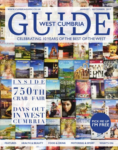 b87e4cea West cumbria guide 05 August September 2017 by Guide Media Group - issuu
