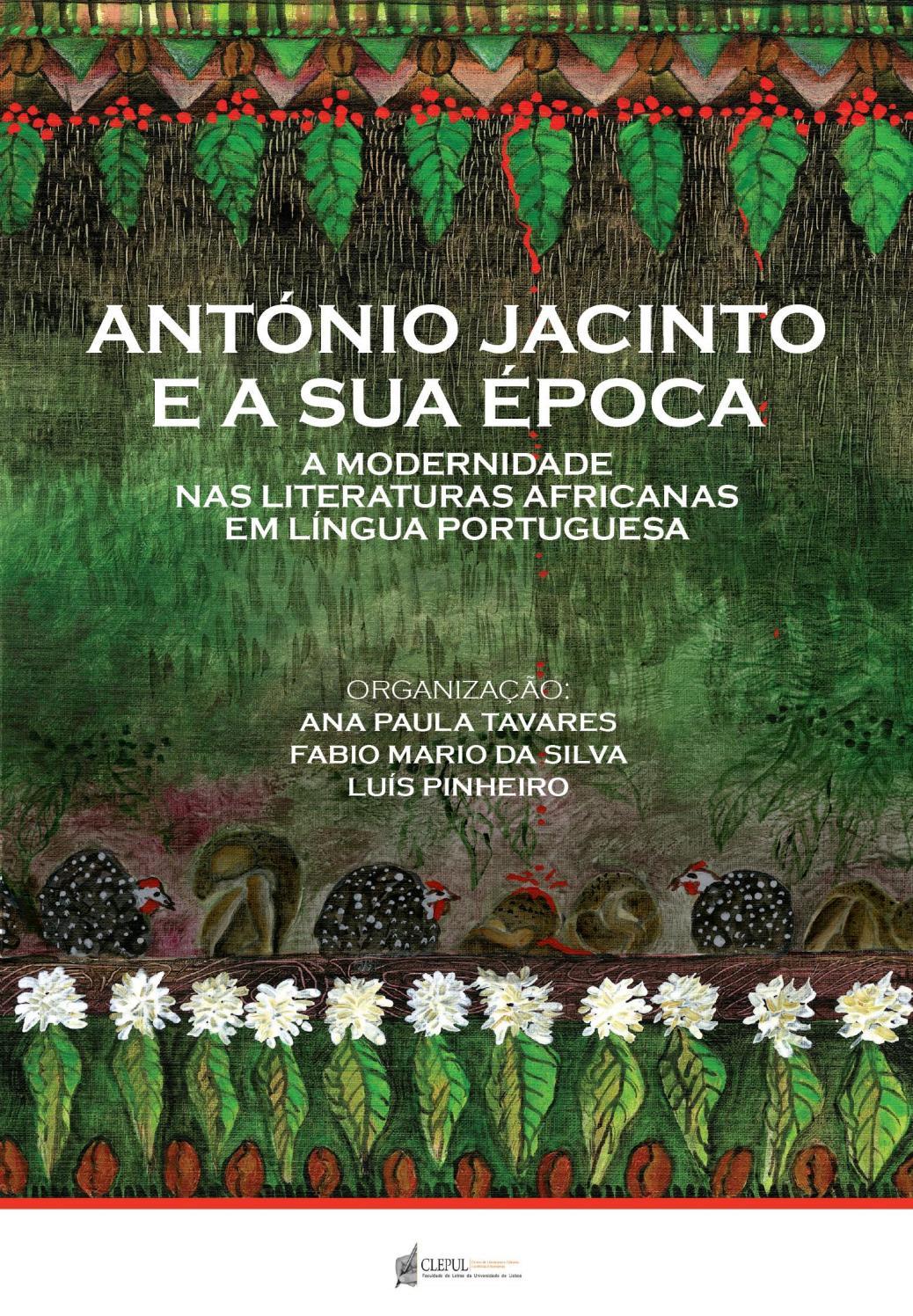 a2d9c9fab30 A modernidade nas literaturas africanas em língua portuguesa by Centro de  Literaturas e Culturas Lusófonas e Europeias - issuu