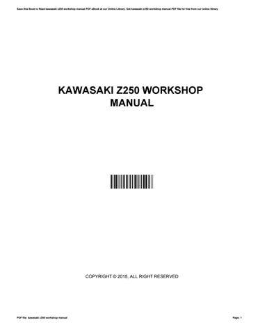 kawasaki z250 workshop manual by lindapugh2279 issuu rh issuu com kawasaki z250 service manual pdf Kawasaki Z150