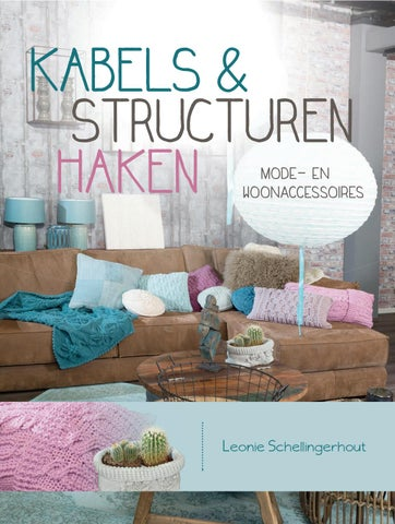 Kabels Structuren Haken Leonie Schellingerhout By Veen Bosch