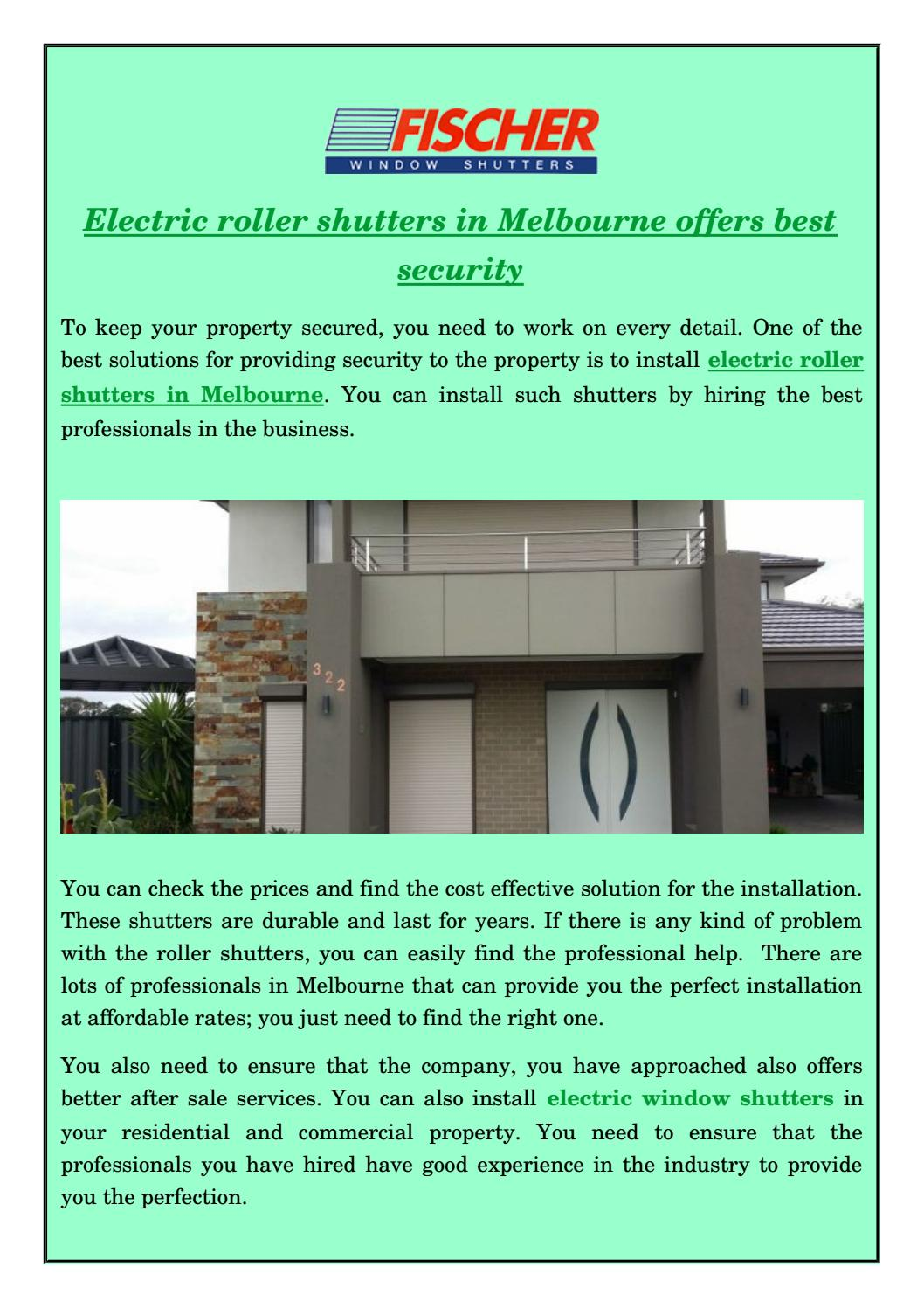 Electric Roller Shutters In Melbourne Offers Best Security By Ficher Residential Windows Jhon Issuu