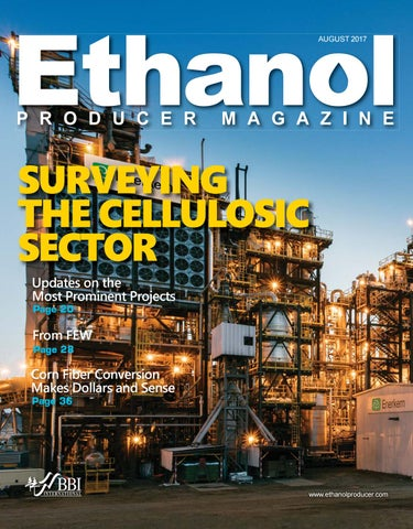 2017 August Ethanol Producer Magazine by BBI International