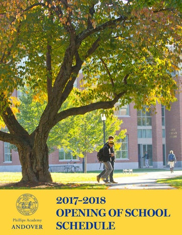 20172018 Opening Of School Schedule By Phillips Academy Issuu