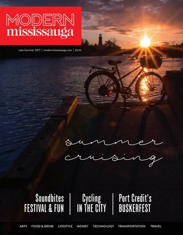 Modern Mississauga Magazine Late Summer 2017 by Modern Mississauga