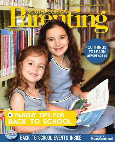 4a07a7dc44b7 South Florida Parenting August 2017 issue by Forum Publishing Group ...