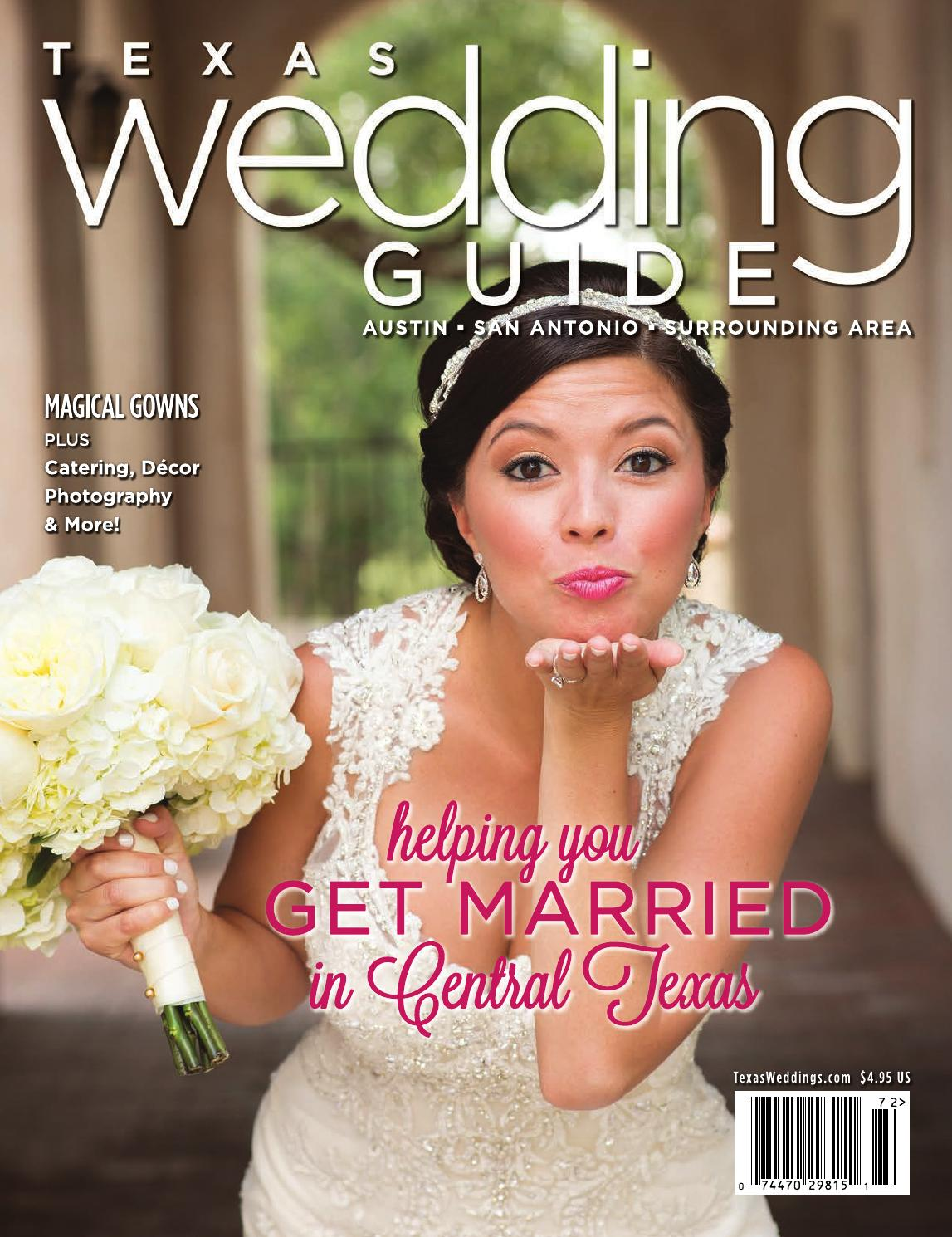 Texas Wedding Guide Summer 2017 By Texas Wedding Guide Issuu