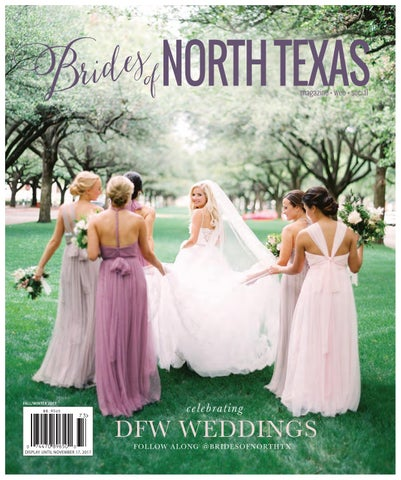 9c235086258 Brides of North Texas Fall Winter Issue 2017 by Wedlink Media - issuu