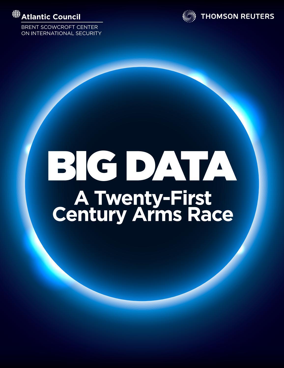 Big Data: A Twenty-First Century Arms Race by Atlantic
