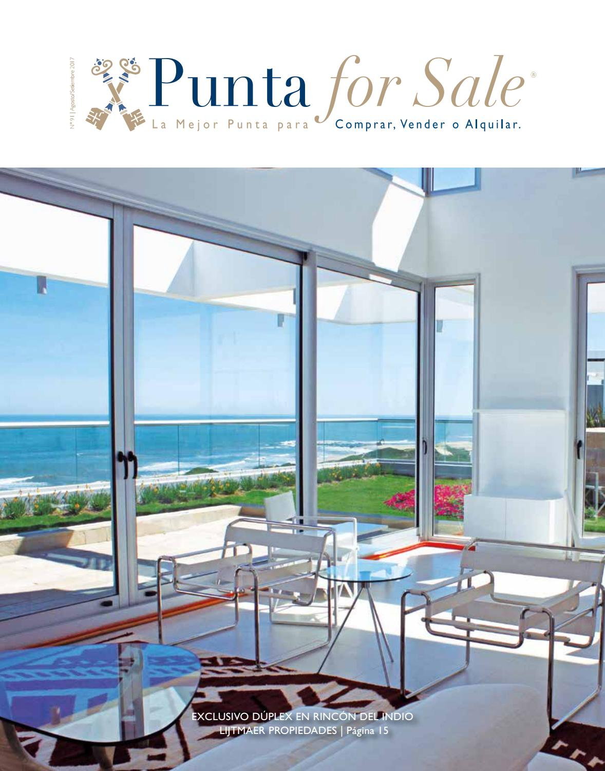 Revista de Real Estate Punta For Sale, edición #91 Agosto - Setiembre 2017