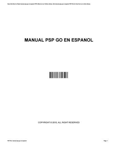 manual psp go en espanol by bessiecarey2726 issuu rh issuu com PSP AC Adapter Manual PSP Controller