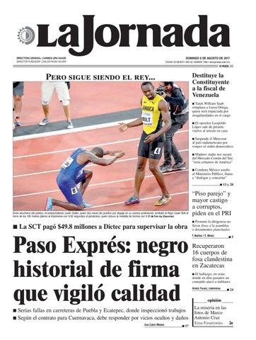 3a9f85159 DOMINGO 6 DE AGOSTO DE 2017 CIUDAD DE MÉXICO • AÑO 33 • NÚMERO 11862 •  www.jornada.unam.mx