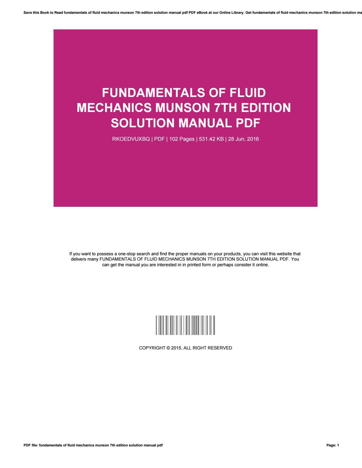Fundamentals of fluid mechanics munson 7th edition solution manual pdf by  KurtEly4305 - issuu