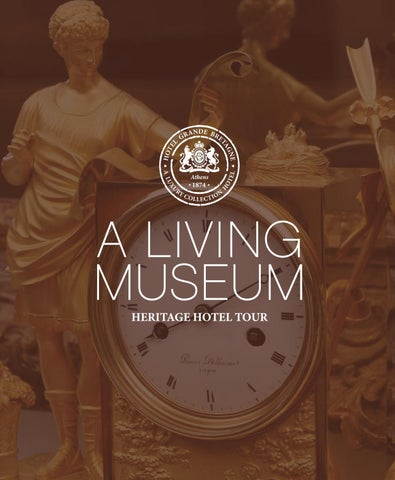 A Living Museum - Heritage Hotel Tour by Hotel Grande