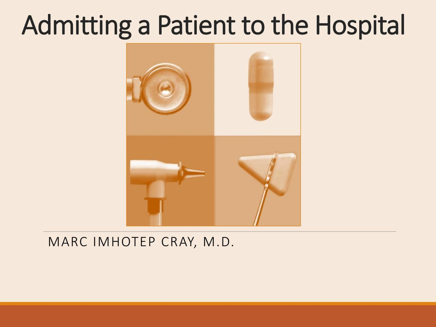 Admitting A Patient To The Hospital Admit Orders By Marc Imhotep Cray M D Issuu