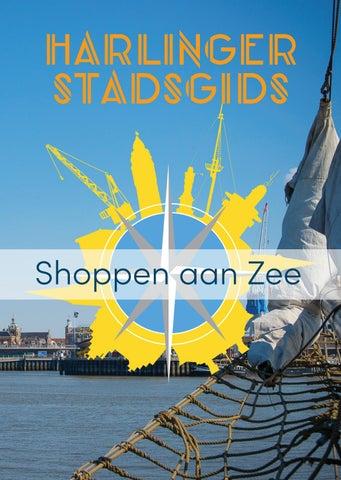 HARLINGEN - Shoppen aan Zee by Harlingenboeit.nl - issuu
