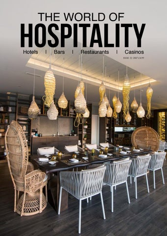 The World Of Hospitality - Issue 22 2017 by The World Of Hospitality