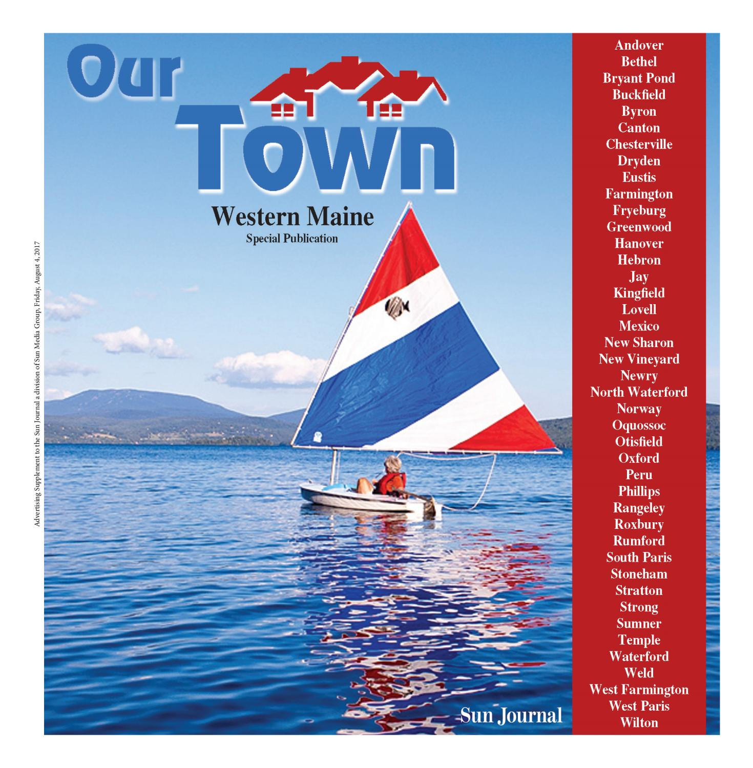 2017 Our Town: Western Maine by Sun Journal - issuu