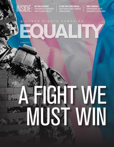 117cc117f89a Equality Magazine Summer 2017 by Human Rights Campaign - issuu