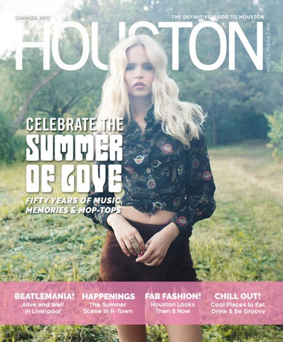 Houston Hotel Magazine Summer 2017 By Dallas Hotel Magazine Issuu