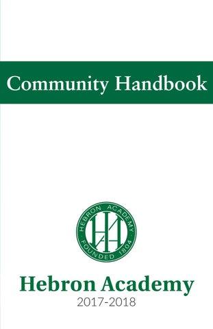 Hebron Academy Community Handbook 2017-2018 by Hebron Academy - issuu
