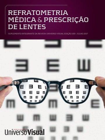 eb25741e4ade5 REFRATOMETRIA MÉDICA   PRESCRIÇÃO DE LENTES SUPLEMENTO INTEGRANTE DA  REVISTA UNIVERSO VISUAL EDIÇÃO 100 - JULHO 2017
