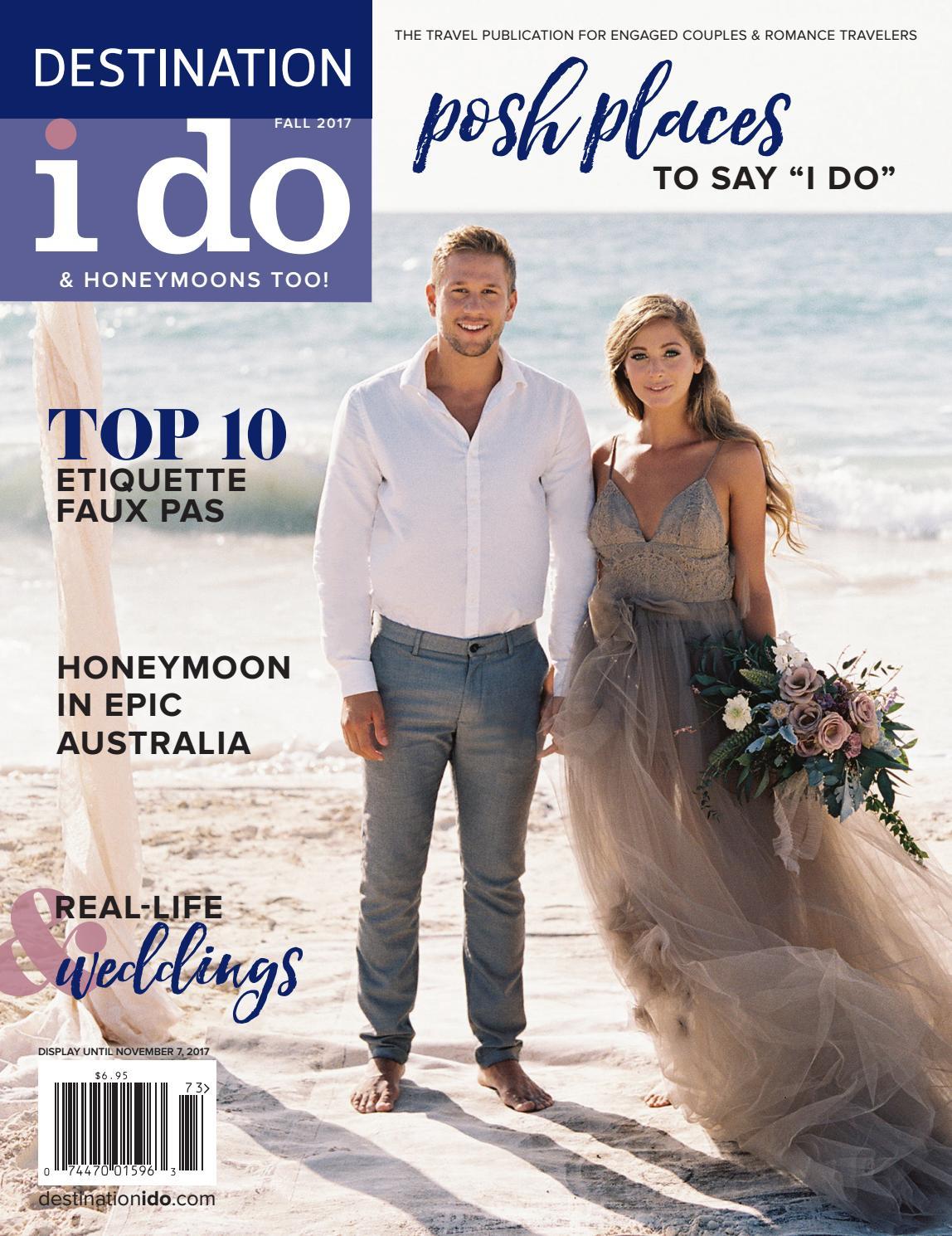 d4e441369d7a Destination I Do - Fall 2017 by Destination I Do Magazine - issuu