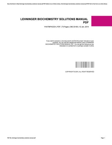 lehninger biochemistry solutions manual pdf by charlesjones1910 issuu rh issuu com lehninger principles of biochemistry solutions manual 5th edition pdf Lehninger Biochemistry 6th Edition
