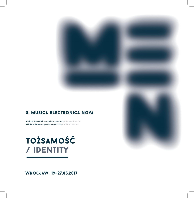 Musica Electronica Nova 2017 Tożsamość Identity