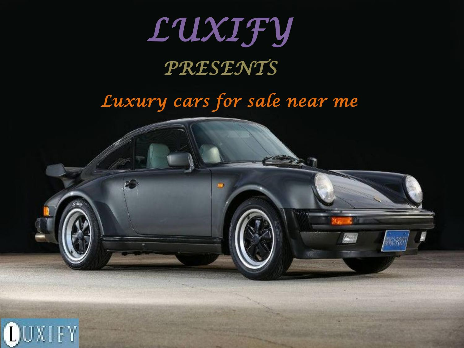Luxury cars for sale near me by luxify - issuu