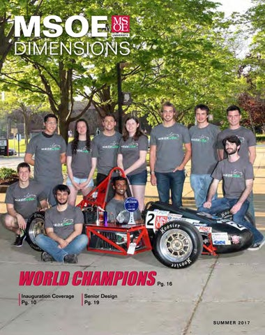 MSOE Dimensions Magazine - Summer 2017 by Milwaukee School of