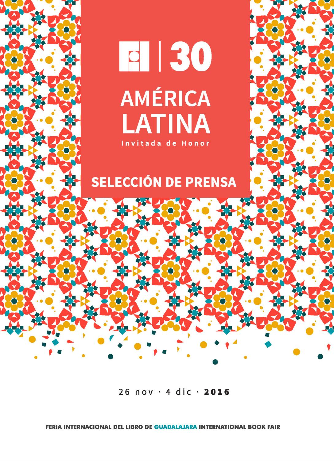 Selección de prensa FIL 2016 by Feria Internacional del Libro de  Guadalajara FIL - issuu