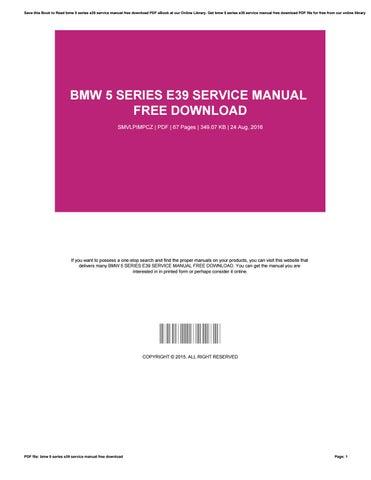 bmw 5 series e39 service manual free download by janegreen4660 issuu rh issuu com BMW M5 BMW 3 Series
