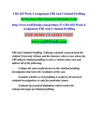 crj week assignment fbi and criminal profiling by varunb   criminal profiling to purchase this material click below link crj453study com product 37 crj 453 week 4assignment fbi and criminal profiling