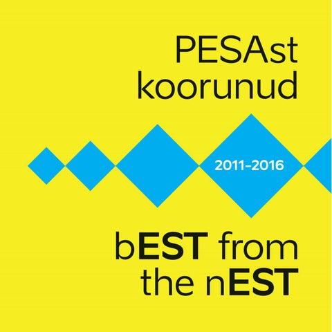 2b731500334 PESAst koorunud - bEST from the nEST by Loov Eesti - issuu