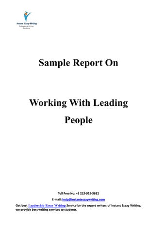 instant essay writing issuu sample report on working leading people by instant essay writing