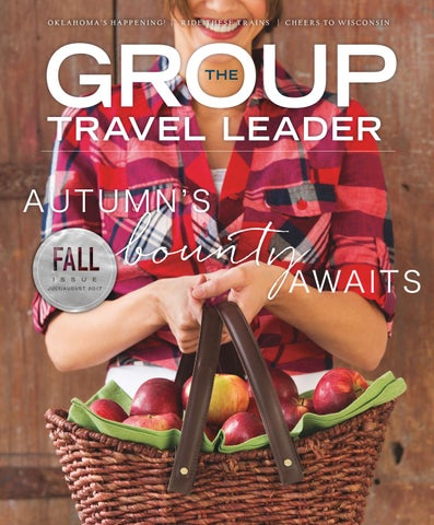 02830f703 The Group Travel Leader July August 2017 by The Group Travel Leader ...