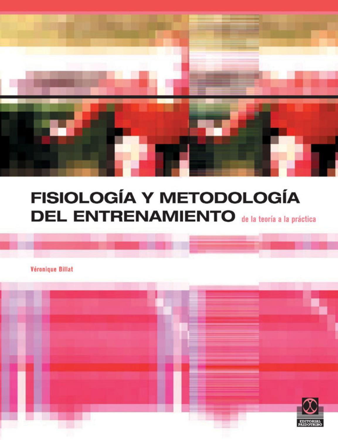 Billat, veronique fisiologia y metodologia del entrenamiento by ...